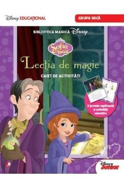 Sofia Intai. Lectia de magie. Caiet de activitati (grupa mica). Disney Educational