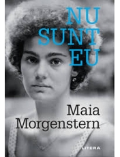 NU SUNT EU. Maia Morgenstern