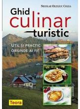 Ghid culinar turistic. Util si practic oriunde ai fi