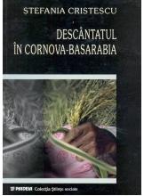 Descantatul in Cornova - Basarabia