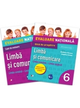 Evaluare nationala. Limba si comunicare. Limba romana – Limba engleza. Ghid de pregatire. Clasa a VI-a
