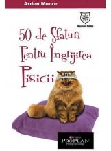50 de sfaturi pentru ingrijirea pisicii