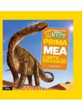 National Geographic kids. Prima mea carte despre dinozauri