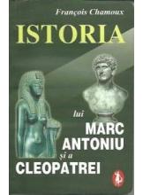 Istoria lui Marc Antoniu si a Cleopatrei
