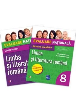 Evaluare nationala. Limba si literatura romana. Ghid de pregatire. Clasa a VIII-a