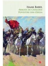 Carte pentru toti. Vol 231 ARMATA DE CAVALERIE. POVESTRI DIN ODESA.
