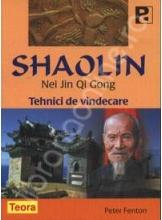 Shaolin Nei Jin Qi Gong. Tehnici de vindecare