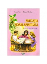 Educatia moral-spirituala Manual cl a IV-a