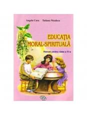 Educatia moral-spirituala Manual cl a IV-a