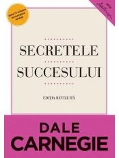 Secretele succesului. Editia a II-a