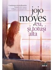 Blue Moon. EU, SI TOTUSI ALTA. Jojo Moyes