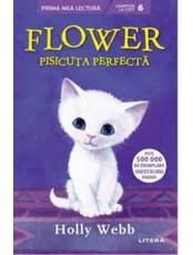 Prima mea lectura. FLOWER, PISICUTA PERFECTA.