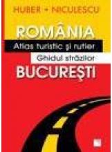 Romania. Atlas turistic si rutier Bucuresti. Ghidul strazilor