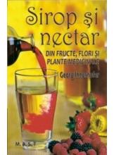 Sirop si nectar din fructe,flori si plante medicinale