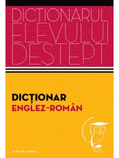 Dictionarul elevului destept. Dictionar englez-roman