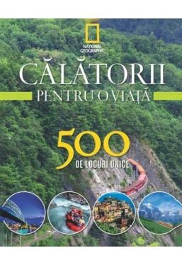 Calatorii pentru o viata. 500 de locuri unice. Vol.3 (rebut)