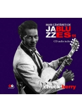 Mari cantareti de jazz si blues. Chuck Berry. Vol. 11 +CD