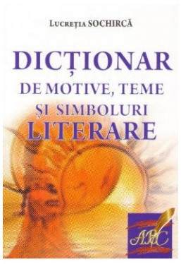Dictionar de motive, teme si simboluri literare
