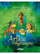 Aventurile lui Arik - Arik si mercenarii