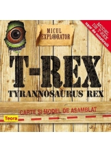 Micul explorator. Tyrannosaurus- Rex