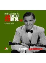 Mari cantareti de jazz si blues. Benny Goodman. Vol. 13 +CD