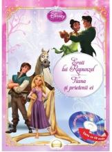 Disney Audiobook. Eroii lui Rapunzel. Tiana si prietenii ei +CD
