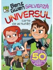 BEN & GWEN SALVEAZA UNIVERSUL. Carte de activitati cu autocolante