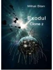 Exodul. Clone 2