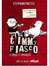 Timmy Fiasco A gresi e omeneste