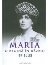 Maria, o regina in razboi