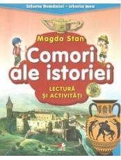 ISTORIA ROMANIEI-ISTORIA MEA. Comori ale istoriei