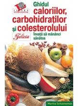 Ghidul caloriilor, carbohidratilor Editie de Lux