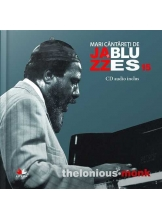 Mari cantareti de jazz si blues. Thelonious Monk. Vol. 15 +CD