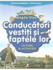 ISTORIA ROMANIEI-ISTORIA MEA. Conducatori vestiti si faptele lor