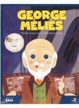 MICII EROI. Georges Melies