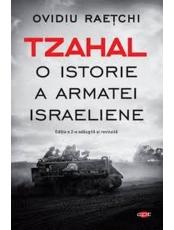 Carte pentru toti. Vol 267 TZAHAL. O istorie a armatei israeliene. reeditare