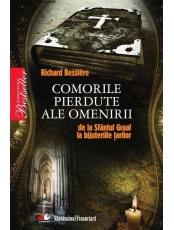 Comorile pierdute ale omenirii de la Sfantul Graal la bijuteriile tarilor