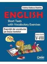 English. Exercitii de vocabular pe baza textelor. Pentru clasele V - VIII