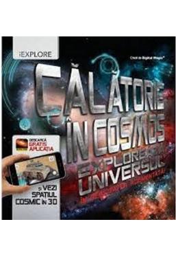 CALATORIE IN COSMOS. Exploreaza universul in realitatea augmentata!