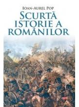 Carte pentru toti. Vol. 100 Scurta istorie a romanilor