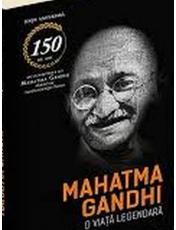 Mahatma Gandhi - O viata legendara - Editie aniversara