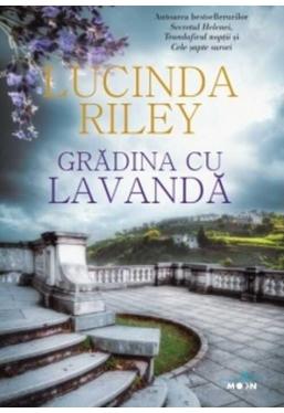 Blue Moon. GRADINA CU LAVANDA. Lucinda Riley