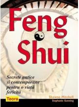 Feng Shui Secretele antice si contemporane pentru o viata fericita