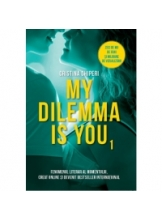 My dilemma is you. Vol.1