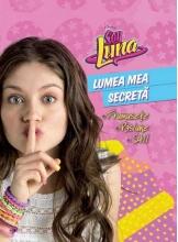 Soy Luna. Lumea mea secreta